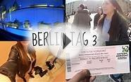 TAG 3 BERLIN - Forever 21, Musical & Sightseeing!